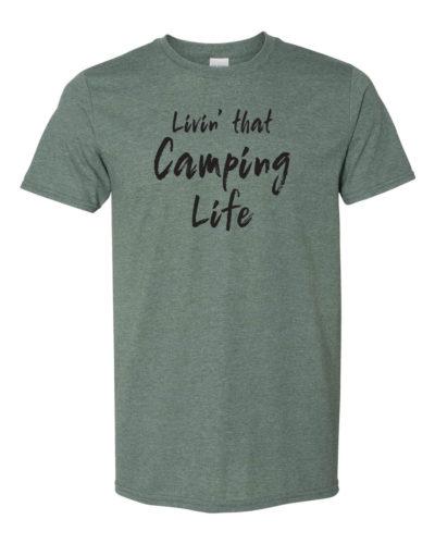 Livin' that Camping Life t-shirt